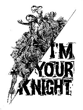 IM YOUR KNIGHT(我是你的骑士)