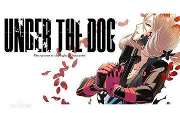 网络最贵众筹动画《Under the Dog》公布新PV