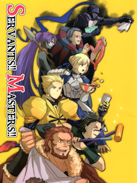 Fate/zero:Servants!! Masters!!