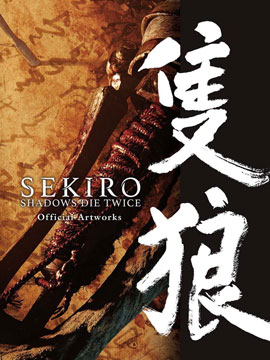 SEKIRO - SHADOWS DIE TWICE Official Artworks