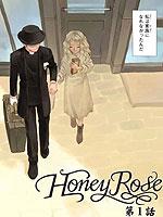 Honey Rose -蔷薇下的真相外传-